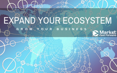 Expand Your Ecosystem – Grow Your Business